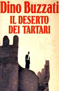 Il deserto dei Tartari di Dino Buzzati – Edizioni Mondadori dal 1958 al 1979