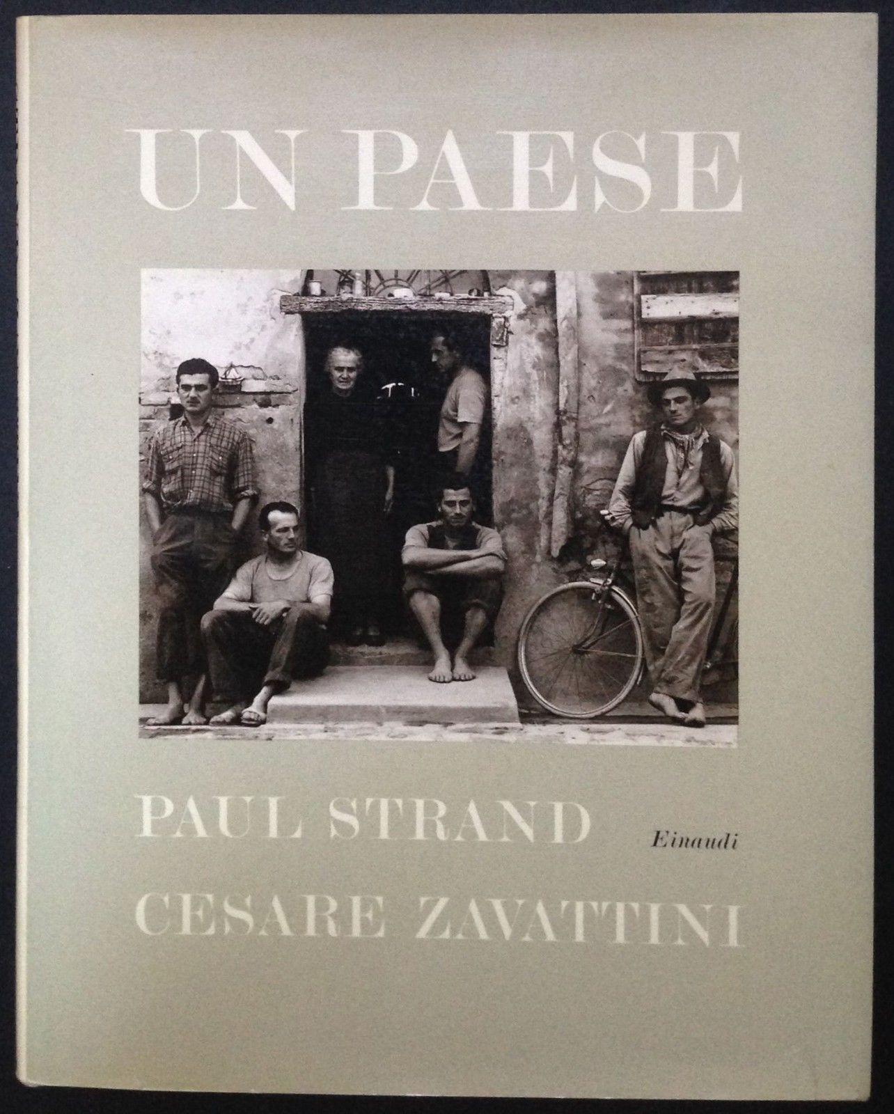 Un paese di Paul Strand (fotografie) e Cesare Zavattini (testo) – Prima edizione Einaudi 1955