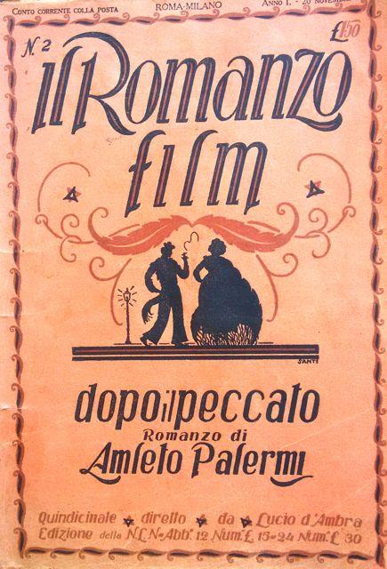 """Dopo il peccato – Cineromanzo di Amleto Palermi tratto dal suo film omonimo del 1920, in """"Il Romanzo film"""", Anno I, n. 2, 20 novembre 1920"""