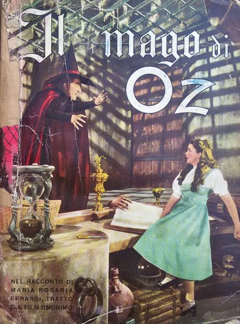 "Il mago di Oz – Cineromanzo illustrato di Maria Rosaria Berardi tratto dal film ""The Wizard of Oz"" (1939) di Victor Fleming"