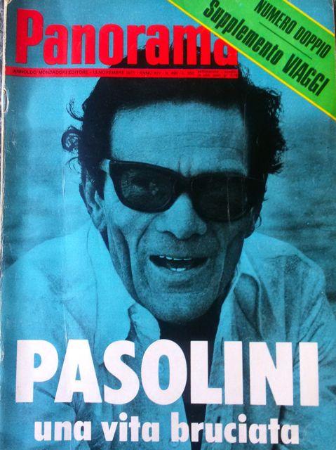 """Pasolini: una vita bruciata di Emilia Granzotto, in """"Panorama"""", Anno XIV, n.499, 13 novembre 1975"""