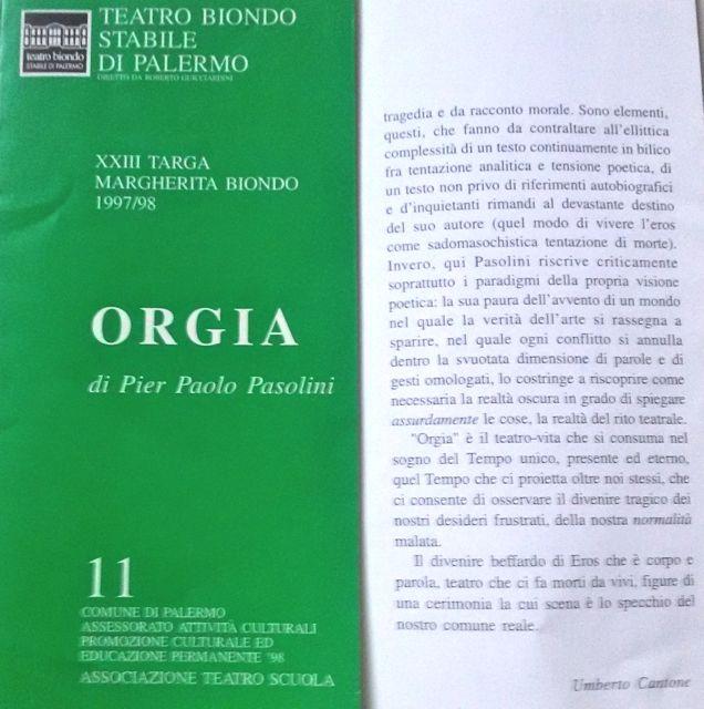 Orgia di Pier Paolo Pasolini – Programmi di sala dello spettacolo di Massimo Castri / In occasione delle repliche al Teatro Biondo Stabile di Palermo (2-12 aprile 1998)