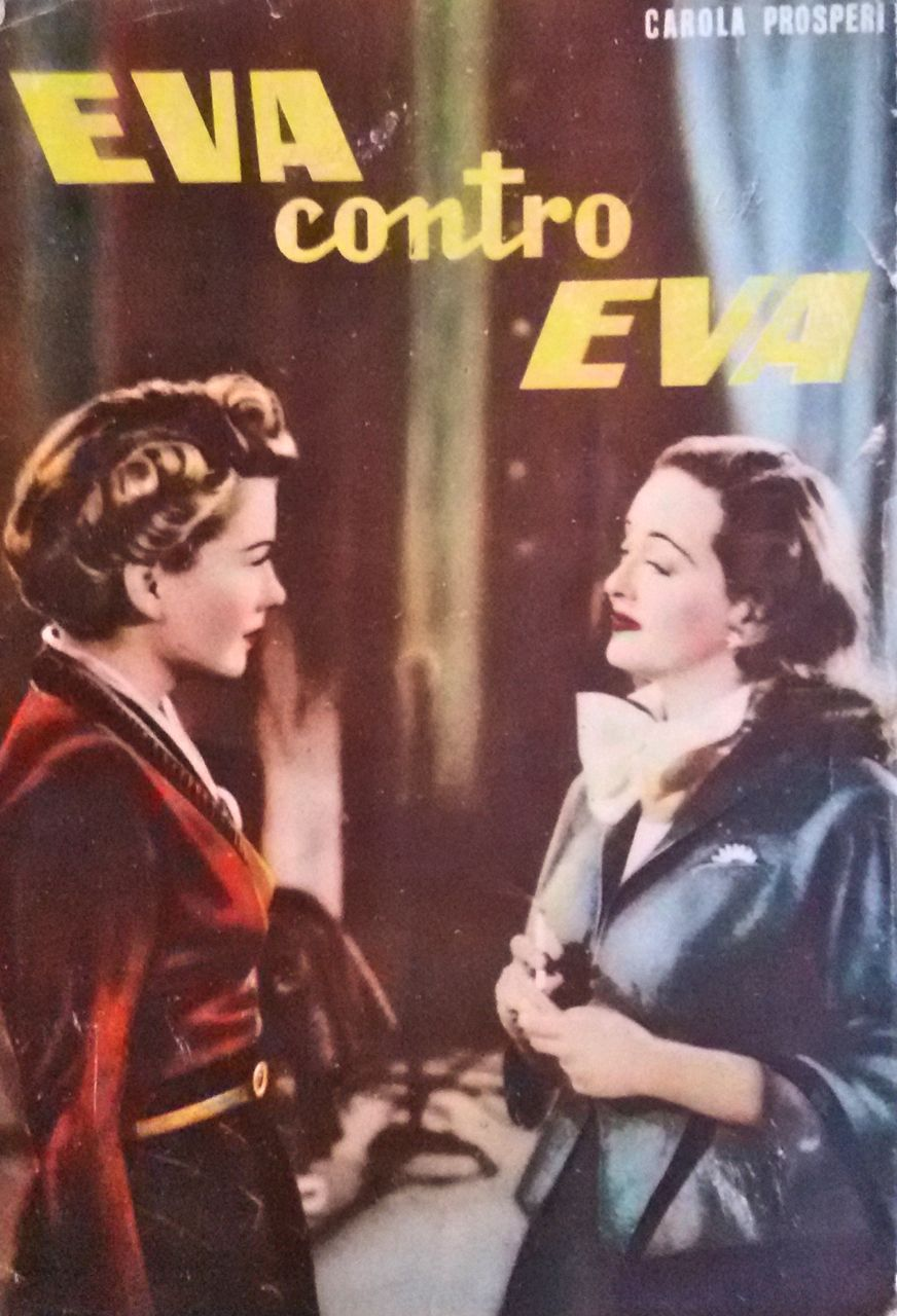 eva contro eva prima edizione 1951 del romanzo di carola prosperi tratto dal film all about. Black Bedroom Furniture Sets. Home Design Ideas