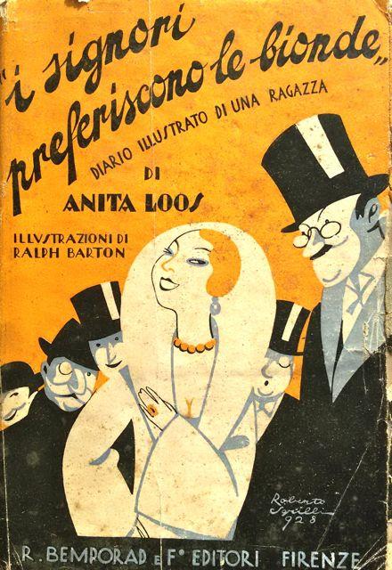 I signori preferiscono le bionde (Gentlemen Prefer Blondes) di Anita Loos – Prima edizione italiana 1928