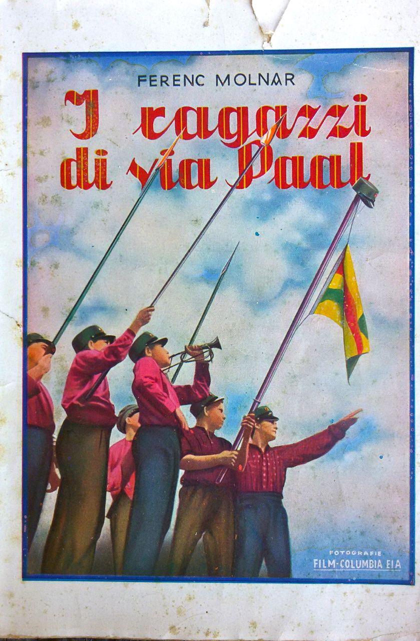 """I ragazzi di Via Pál di Ferenc Molnár – Edizione Lucchi 1952 con in copertina una foto di scena del film """"No Greater Glory"""" (1934) di Frank Borzage"""