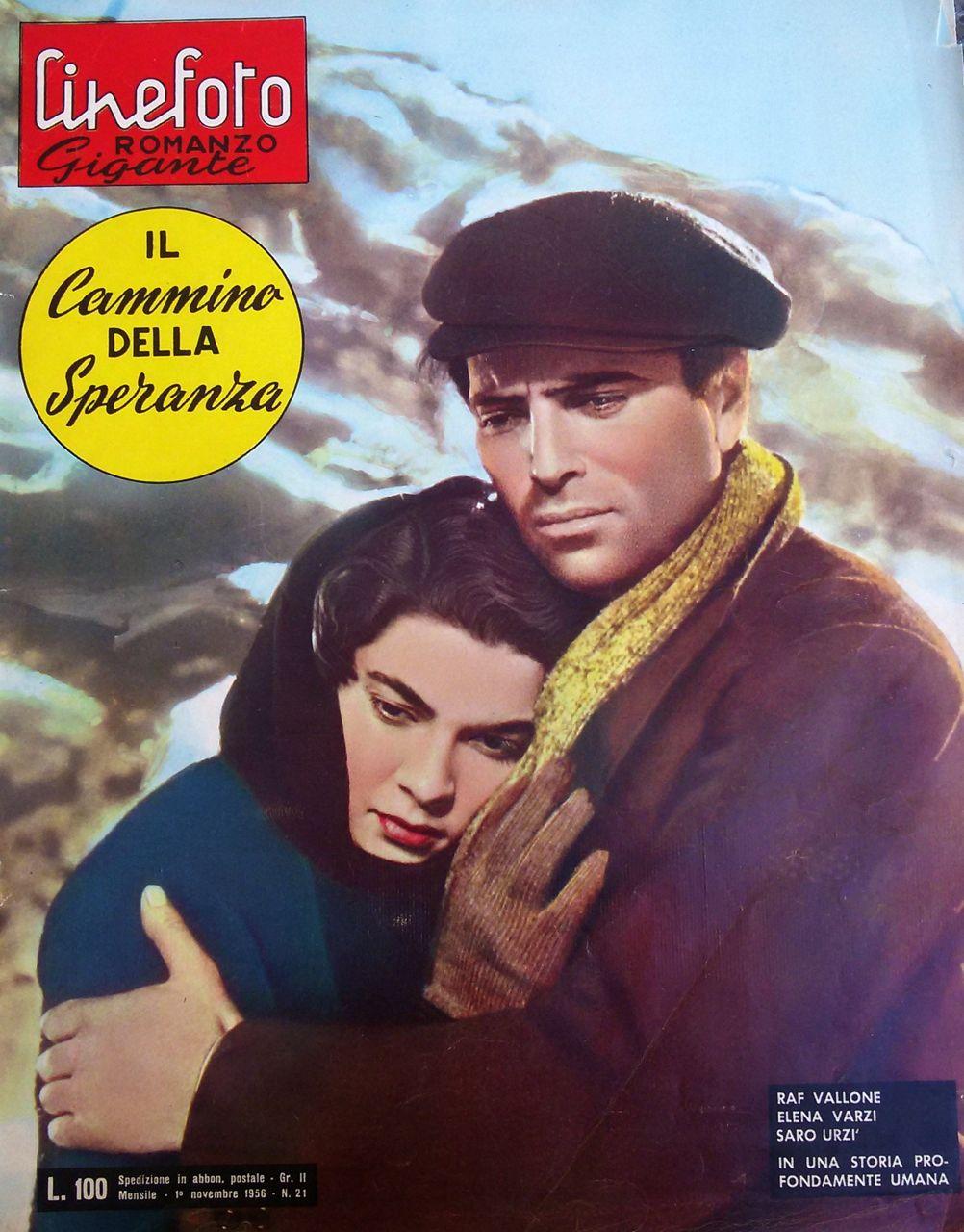 """Il cammino della speranza di Pietro Germi – Cineromanzo a fumetti in """"Cinefotoromanzo Gigante"""", n.21, 1 novembre 1956"""