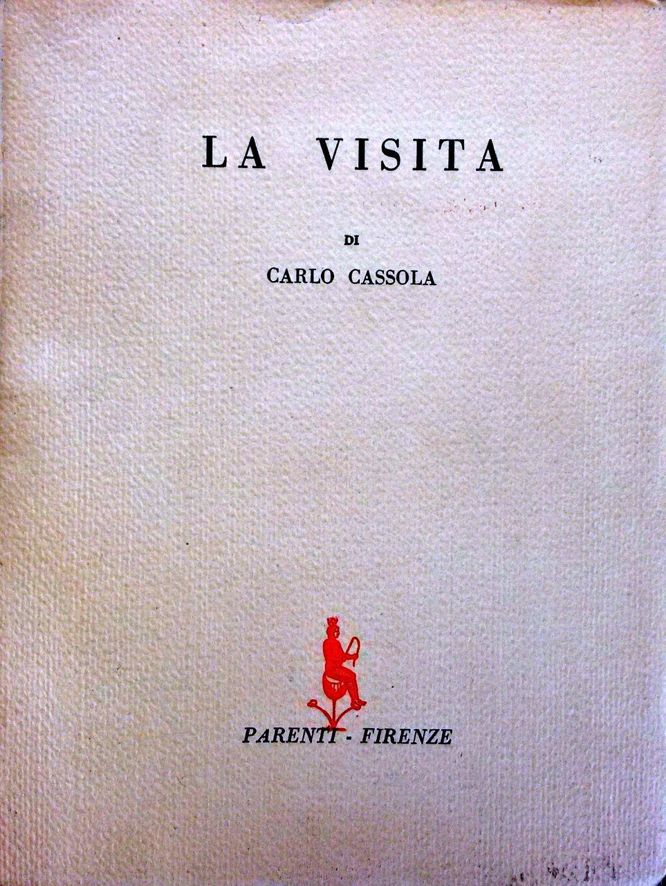 La visita (Raccolta di racconti) di Carlo Cassola – Prima edizione