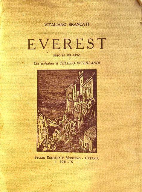 Everest. Mito in un atto di Vitaliano Brancati – Prima edizione 1931