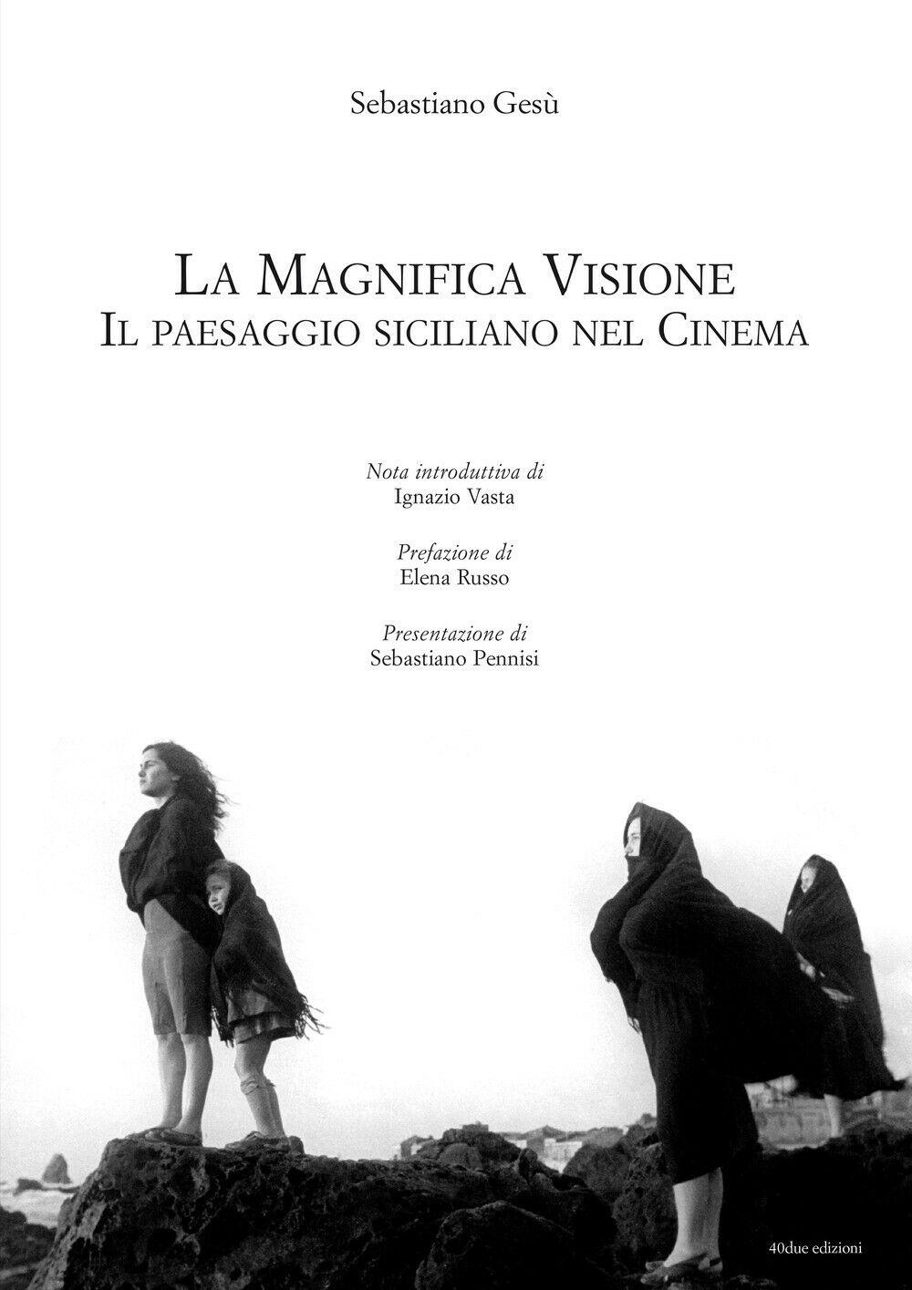 """Un atlante di celluloide – """"La magnifica visione – Il paesaggio siciliano nel cinema"""" di Sebastiano Gesù"""