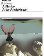 """Quinta giornata: """"Ladoni / Palms"""" (1994) di Artur Aristakisyan"""